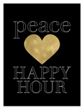 Peace Love Happy Hour Golden Black Prints by Amy Brinkman