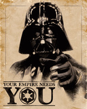 Star Wars- Your Empire Needs You Affiches
