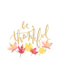 Be Thankful Prints by  Jetty Printables