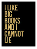 I Like Big Books Golden Black Posters by Amy Brinkman
