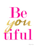Be You Tiful Prints by Penny Jane