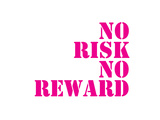 Quote No Risk Posters by  Dash of Summer