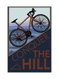 Bedwing de heuvel, Mountainbike op helling, met Engelse tekst: Conquer the Hill Kunst op metaal van  Lantern Press