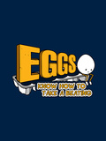 Eggs! - Funny Slogan Prints by  Boots