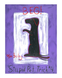 Beg - Stupid Pet Trick 4 Limited Edition by Ken Bailey