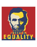 Abraham Lincoln: Honesty, Freedom, Equality Prints