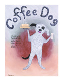 Coffee Dog Limited Edition by Ken Bailey
