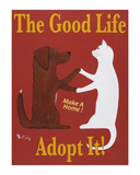 The Good Life - Adopt It! Édition limitée par Ken Bailey