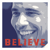 Barack Obama: Believe Poster by  Celebrity Photography