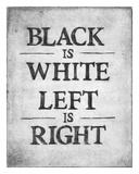 Black is White Prints by  Urban Cricket