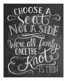 Choose A Seat Not A Side Posters van LLC., Lily & Val