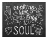 Cooking With Love Provides Food For The Soul Kunstdruck von LLC., Lily & Val