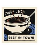 Cup'pa Joe Best in Town Prints by  Retro Series