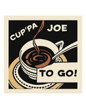 Cup'pa Joe to Go Art by  Retro Series