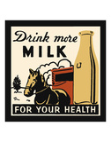 Drink more Milk for your Health Posters by  Retro Series