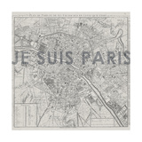 Je Suis Paris - Map of Paris, France Giclee Print