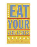 Eat Your Vegetables Prints by John W. Golden
