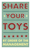 Share Your Toys Poster by John Golden