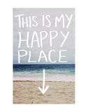 This Is My Happy Place (Beach) Prints by Leah Flores