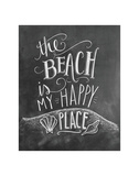 The Beach Is My Happy Place Art by LLC., Lily & Val