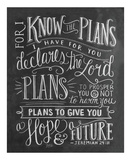 For I Know The Plans I Have For You Declares The Lord... Posters af LLC.,  Lily & Val
