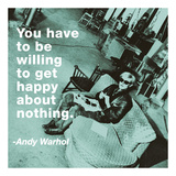 You have to be willing to get happy about nothing (color square) Prints by Andy Warhol/ Billy Name