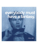Everybody must have a fantasy Posters av Andy Warhol