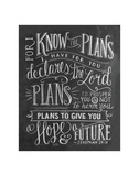 For I Know The Plans I Have For You Declares The Lord... Posters by LLC., Lily & Val