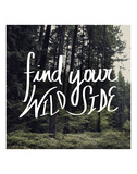 Find Your Wild Side Posters by Leah Flores