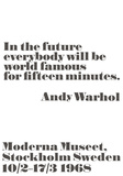 In the future... Posters by Andy Warhol/ John Melin
