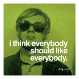 I think everybody should like everybody Affiches par Andy Warhol