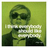 I think everybody should like everybody Giclée-trykk av Andy Warhol