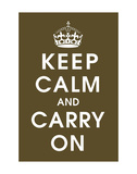 Keep Calm (chocolate) Prints by  Vintage Reproduction