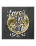 Love You To The Moon & Back Schilderijen van LLC., Lily & Val