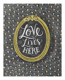 Love Lives Here Prints by LLC., Lily & Val