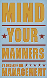 Mind Your Manners Print by John W. Golden