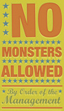 No Monsters Allowed Art by John W. Golden