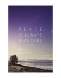 Peace Is Always Beautiful Print by Leah Flores