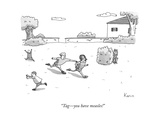 """Tag—you have measles!"" - New Yorker Cartoon Premium Giclee Print by Zachary Kanin"