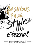 Style is Eternal Giclee Print by Lottie Fontaine