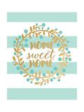 Home Sweet Home Prints by Jo Moulton