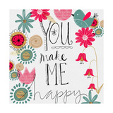 You Make Me Happy Poster by Katie Doucette