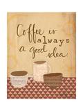 Coffee Is a Good Idea Reproduction giclée Premium par Katie Doucette