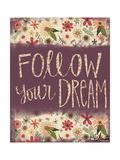 Follow Your Dream Posters par Katie Doucette
