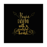 Begin Each Day Arrows Gold on Black Prints by Tara Moss