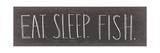Eat Sleep Fish Posters par Katie Doucette