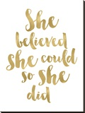 She Believed She Could Golden White Stretched Canvas Print by Amy Brinkman