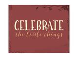 Celebrate the Little Things Plus Plakat autor Tara Moss