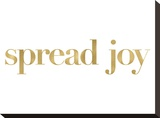 Spread Joy Golden White Stretched Canvas Print by Amy Brinkman