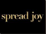 Spread Joy Golden Black Stretched Canvas Print by Amy Brinkman